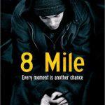映画「8 Mile」 & 名言 vol.1 by ドラえもん