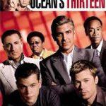 映画「OCEAN'S THIRTEEN」