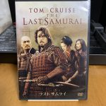 映画「THE LAST SAMURAI」